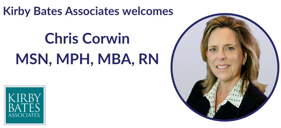 Chris Corwin, MSN, MPH, MBA, RN KBA's new Vice President, Executive Search